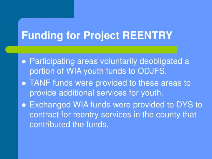 Funding for Project REENTRY