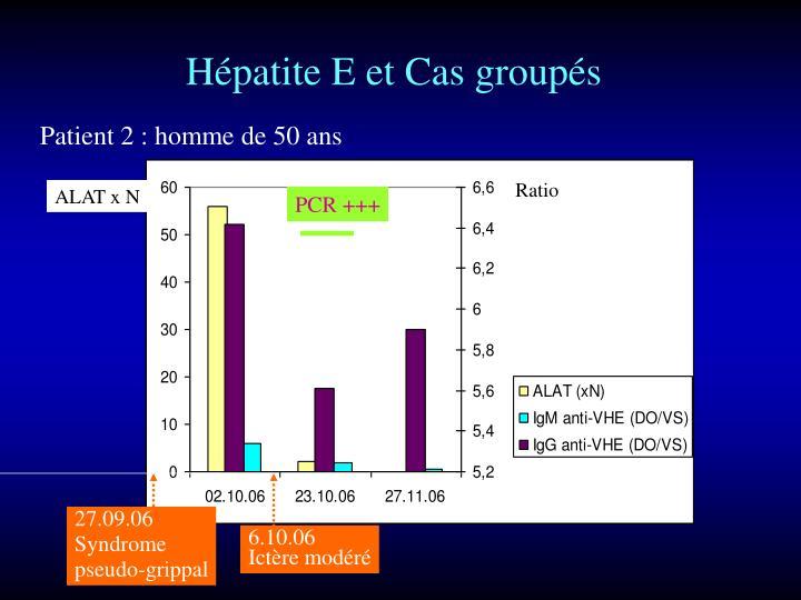 Hépatite E et Cas groupés