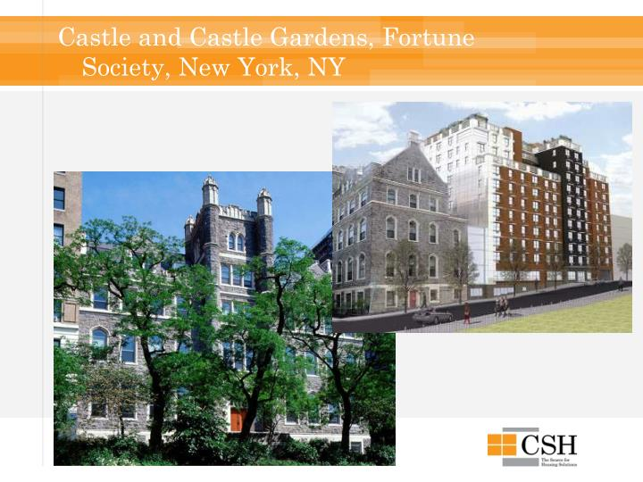 Castle and Castle Gardens, Fortune Society, New York, NY