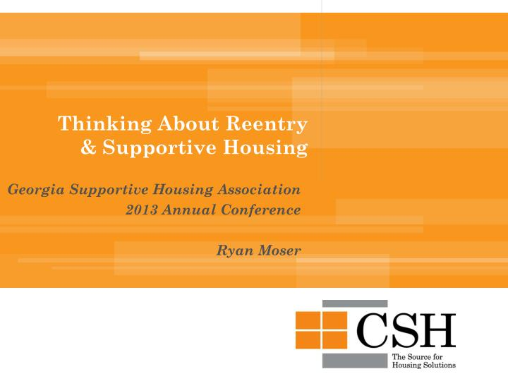 thinking about reentry supportive housing