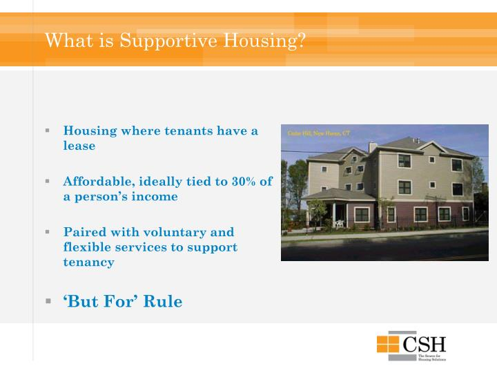 What is Supportive Housing?