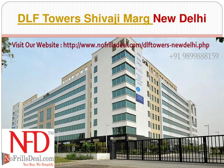 DLF Towers Shivaji Marg
