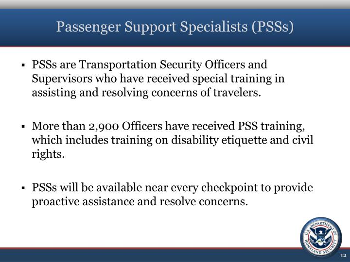 Passenger Support Specialists (PSSs)