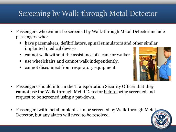 Screening by Walk-through Metal Detector