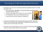screening by walk through metal detector