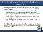 screening of passengers who use wheelchairs or scooters cont1