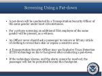 screening using a pat down1