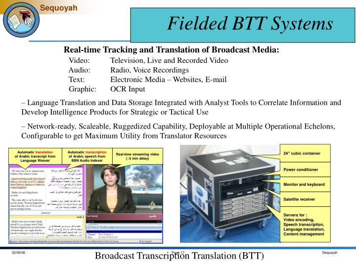 Broadcast Transcription Translation (BTT)