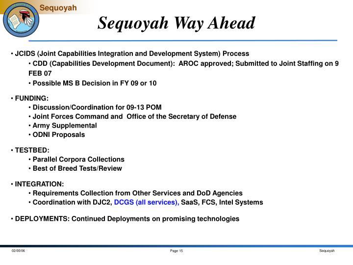 Sequoyah Way Ahead