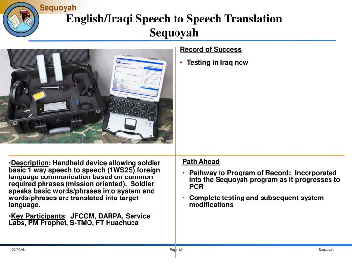 English/Iraqi Speech to Speech Translation