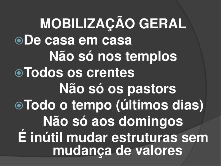 MOBILIZAÇÃO GERAL