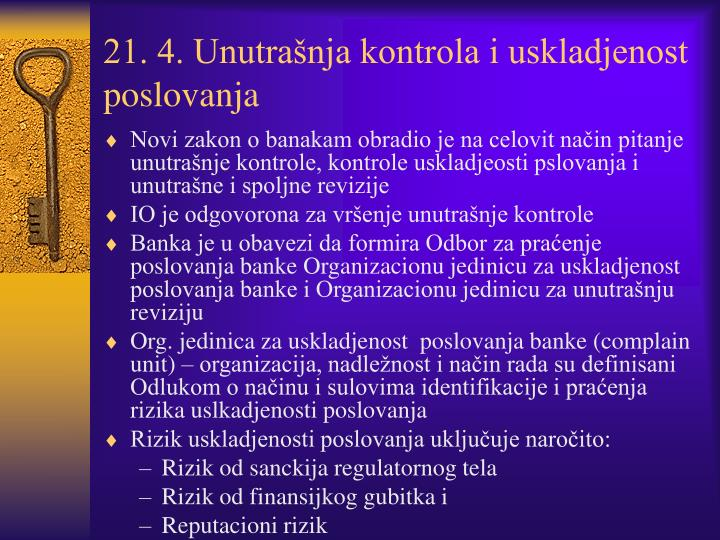 21. 4. Unutrašnja kontrola i uskladjenost poslovanja