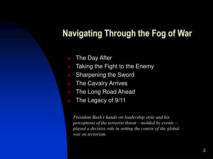 Navigating Through the Fog of War