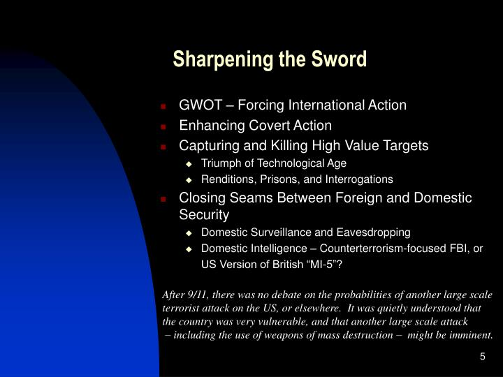 Sharpening the Sword