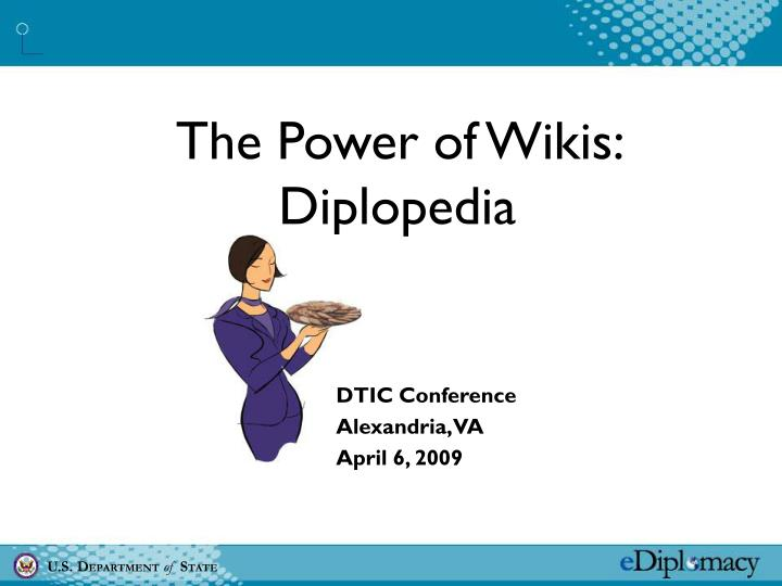 The Power of Wikis: Diplopedia