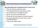 we are not keeping pace w innovation cycle