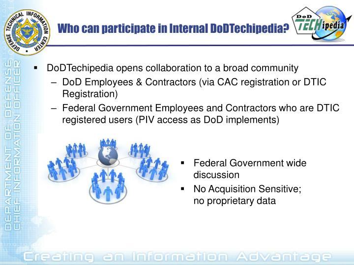 Who can participate in Internal DoDTechipedia?