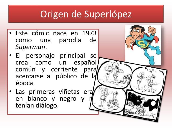 Origen de Superlópez