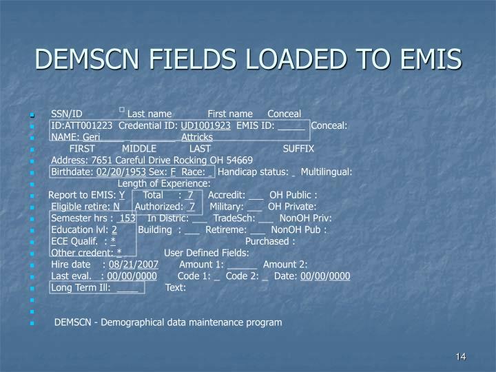 DEMSCN FIELDS LOADED TO EMIS