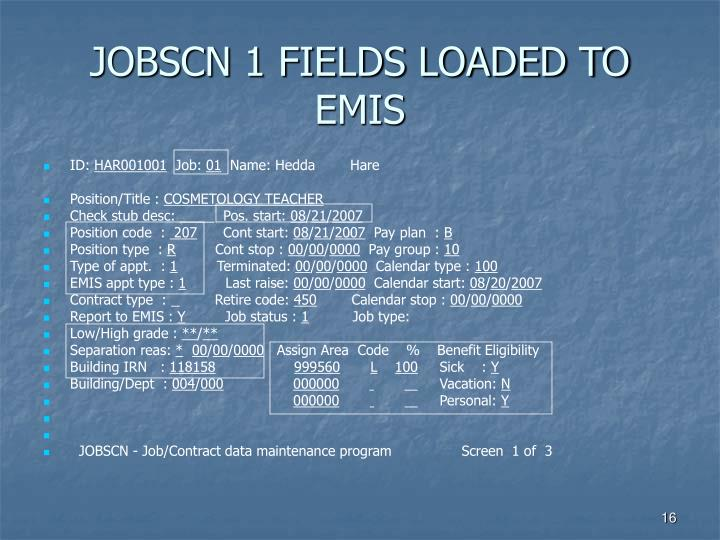 JOBSCN 1 FIELDS LOADED TO EMIS