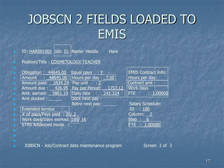 JOBSCN 2 FIELDS LOADED TO EMIS