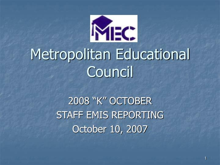 Metropolitan educational council