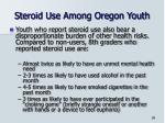 steroid use among oregon youth1