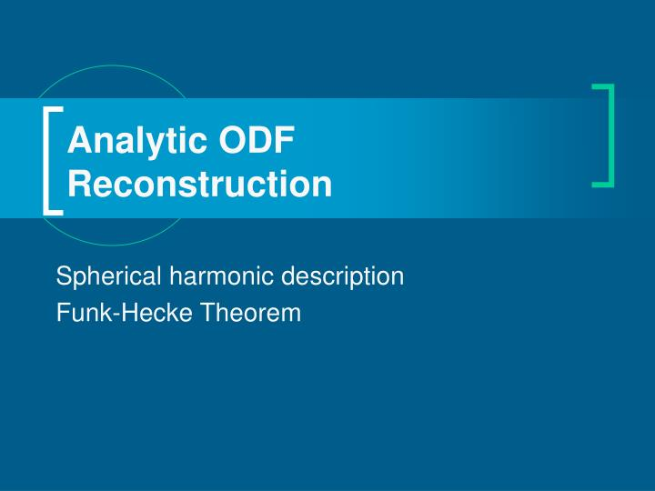 Analytic ODF Reconstruction