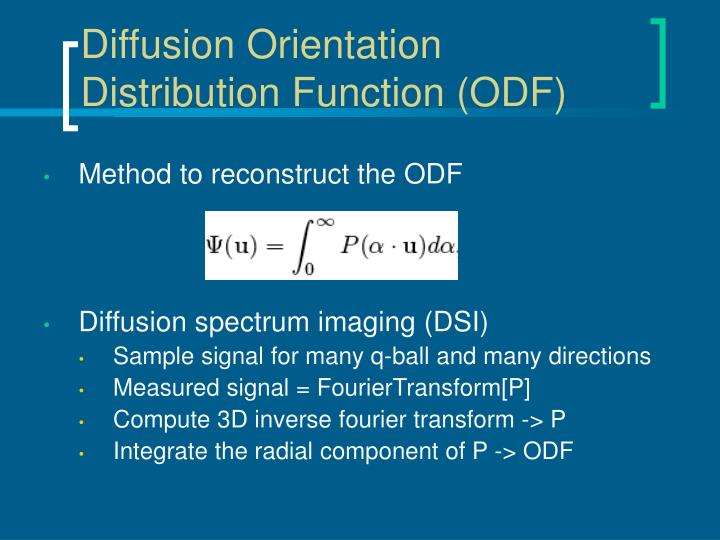 Diffusion Orientation Distribution Function (ODF)