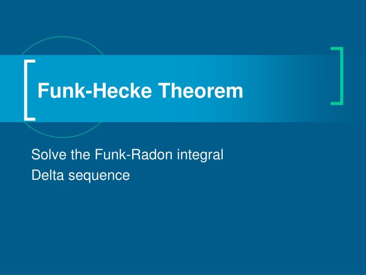 Funk-Hecke Theorem