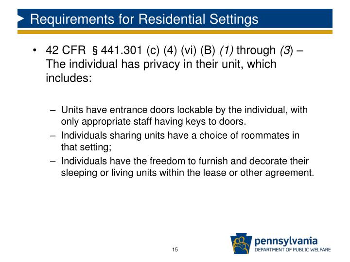 Requirements for Residential Settings