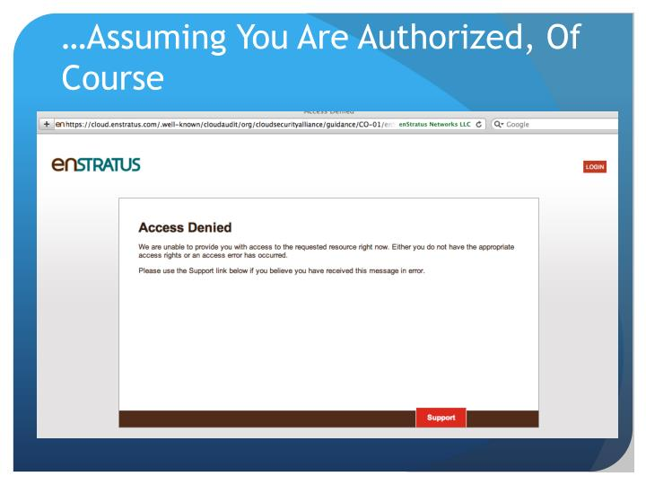 …Assuming You Are Authorized, Of Course