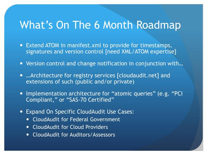 What's On The 6 Month Roadmap