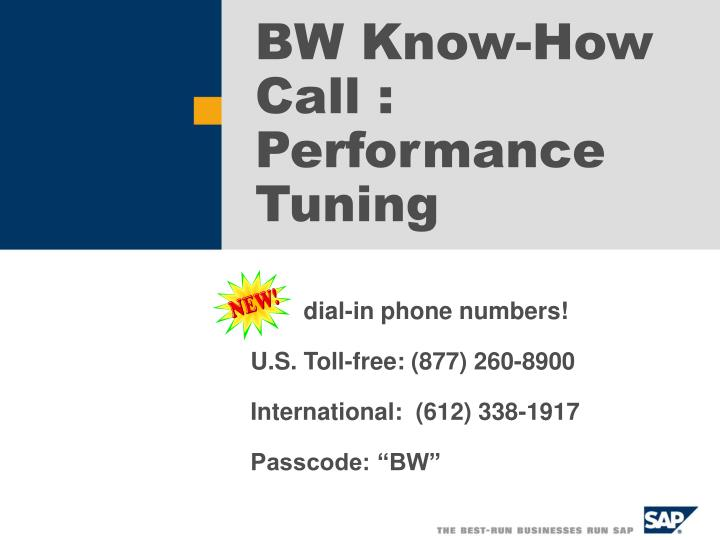 Bw know how call performance tuning
