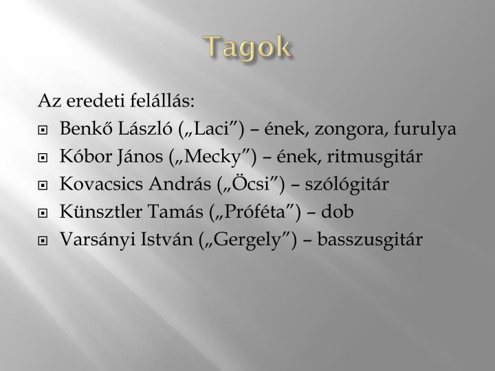 Tagok