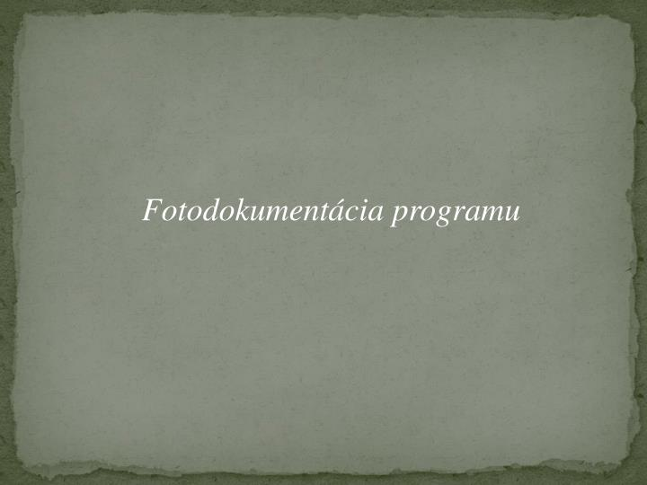 Fotodokumentácia programu