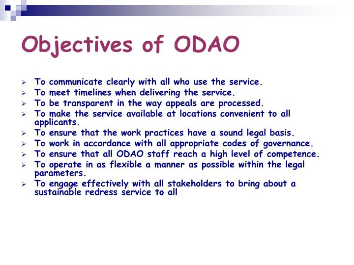 Objectives of odao