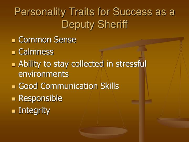 Personality Traits for Success as a Deputy Sheriff