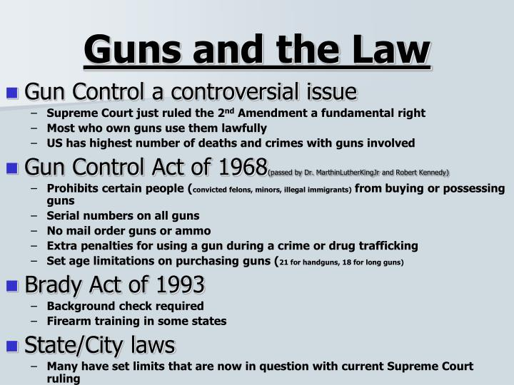 Guns and the Law