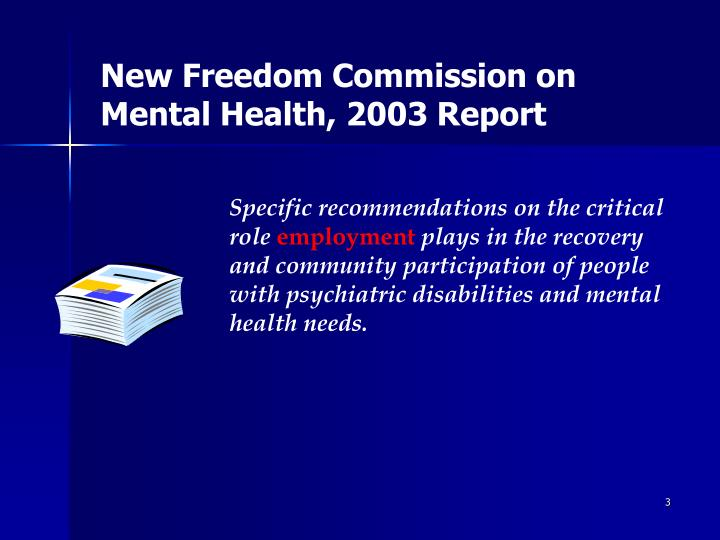 New Freedom Commission on Mental Health,