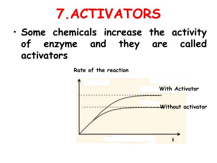 7.ACTIVATORS