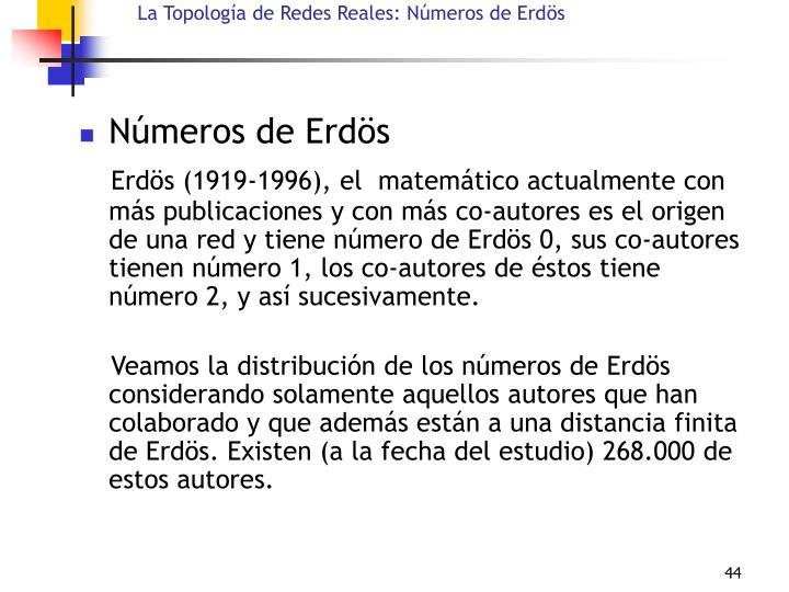 La Topología de Redes Reales: Números de Erd