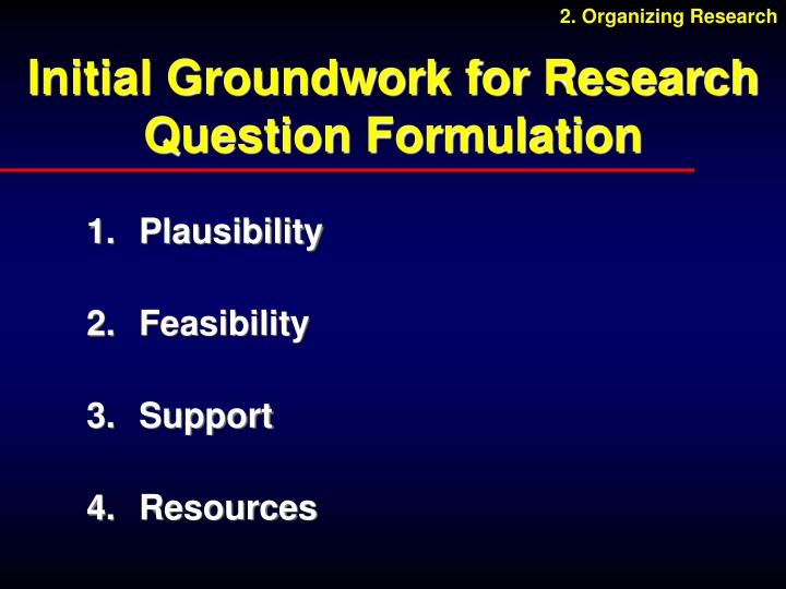 Initial Groundwork for Research Question Formulation