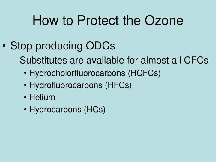 How to Protect the Ozone