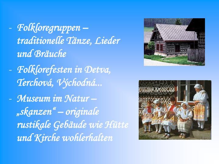 Folkloregruppen – traditionelle Tänze, Lieder und Bräuche