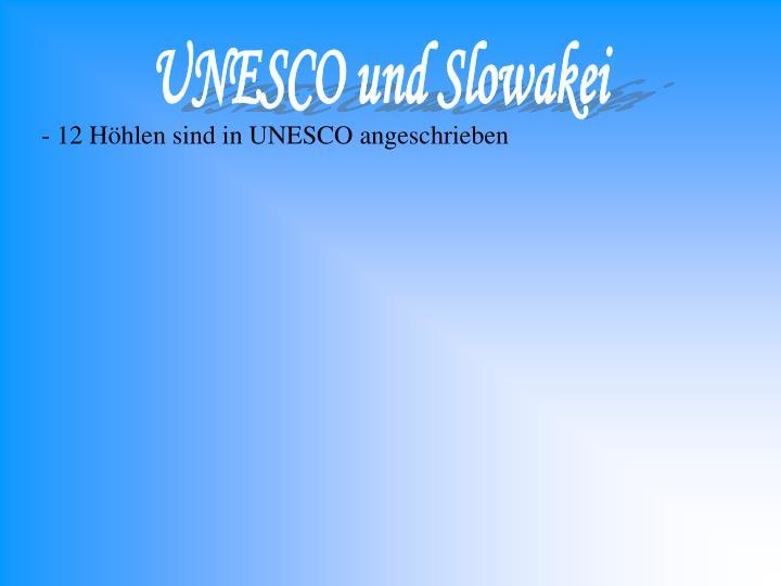 UNESCO und Slowakei