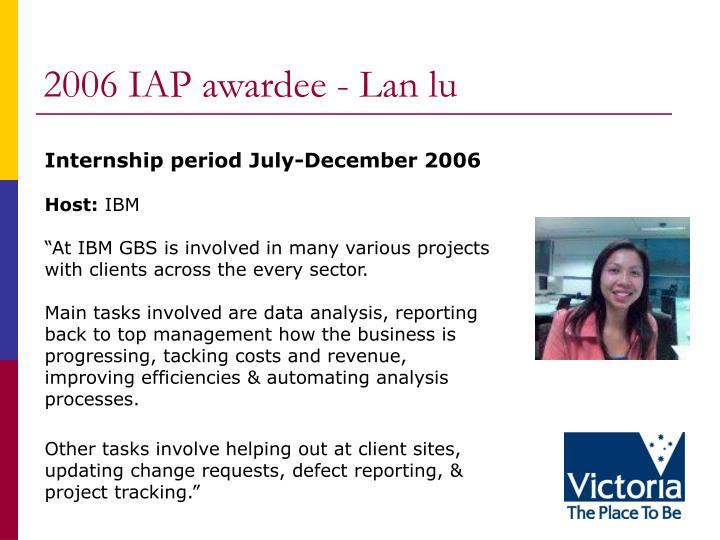2006 IAP awardee - Lan lu