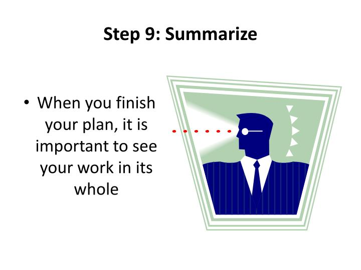 Step 9: Summarize