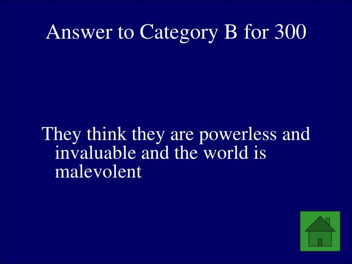 Answer to Category B for 300