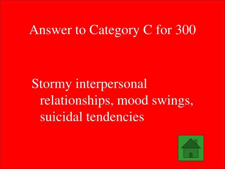 Answer to Category C for 300